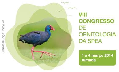 LabOr marca presença no VIII Congresso de Ornitologia da SPEA (Almada, 1-4 de Março de 2014)