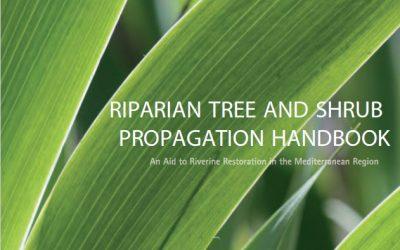 Riparian tree and shrub propagation handbook (RIPIDURABLE Project)